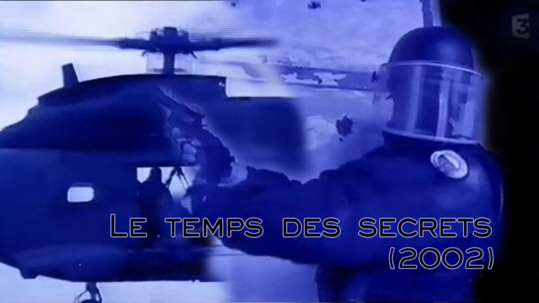 GIGN, le temps des secrets [Vidéo]